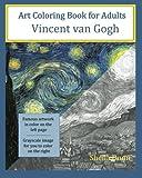 Art Coloring Book for Adults: Vincent van Gogh