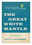Great White Mantle, David Woodbury, 0670351318