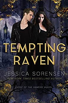 Tempting Raven (Curse of the Vampire Queen Book 1) by [Sorensen, Jessica ]