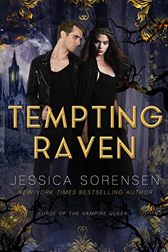 Tempting Raven (Curse of the Vampire Queen Book 1)