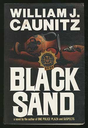 Black Sand by William J. Caunitz