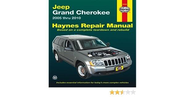 jeep grand cherokee 2005 thru 2010 haynes repair manual editors rh amazon com Jeep Cherokee Mods 2001 Jeep Cherokee XJ