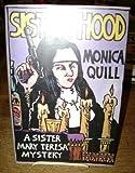 Sister Hood, Monica Quill, 0312046022