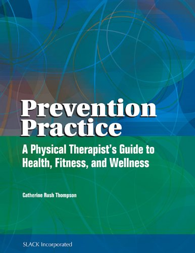 Prevention Practice: A Physical Therapist's Guide to Health, Fitness, and Wellness