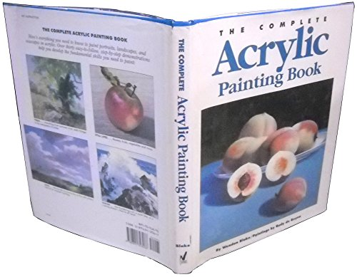 The Complete Acrylic Painting Book