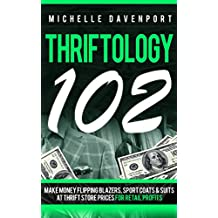 Thriftology 102: Make Money Flipping Blazers, Sports Coats & Suits At Thrift Store Prices For Retail Profits