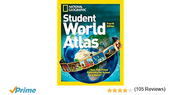 National Geographic Student World Atlas: National Geographic ...