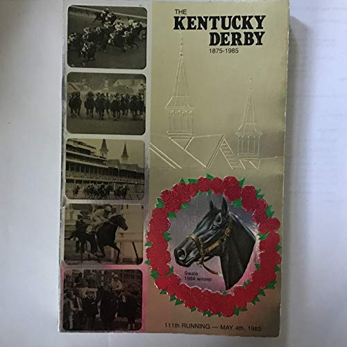 - 111th Kentucky Derby Press Guide, Churchill Downs, Saturday, May 4, 1985