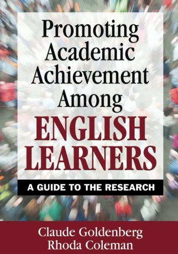 Promoting Academic Achievement Among English Learners: A...