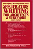 Specification Writing, C. J. Willis and J. A. Willis, 0632032022