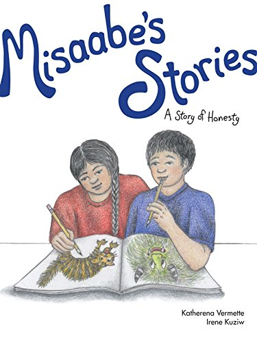 Download Misaabe's Stories: A Story of Honesty (The Seven Teachings Stories) pdf epub