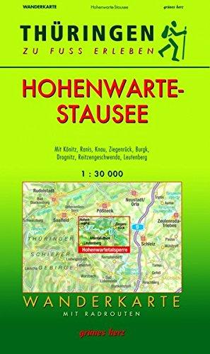 Wanderkarte Hohenwarte-Stausee: Mit Könitz, Ranis, Knau, Ziegenrück, Burgk, Drognitz, Reitzengeschwenda, Leutenberg. Mit Radrouten. Maßstab 1:30.000. (Thüringen zu Fuß erleben)