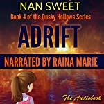 Adrift: Dusky Hollows, Book 4 | Nan Sweet