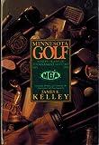 Minnesota Golf: 90 Years of Tournament History