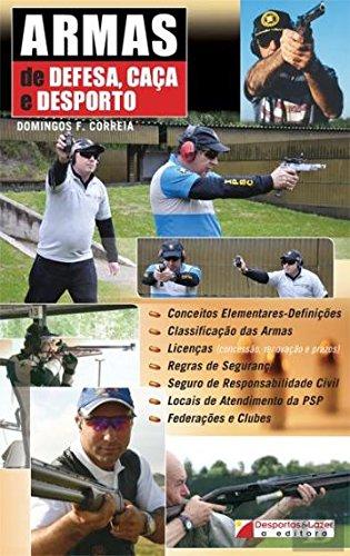 Armas de Defesa, Caa e Desporto (Portuguese Edition)