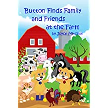 Button Finds Family and Friends at the Farm