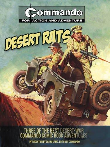Read Online Desert Rats!: Three of the Best Desert-War Commando Comic Book Adventures pdf