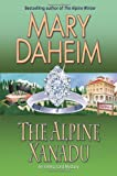 The Alpine Xanadu: An Emma Lord Mystery