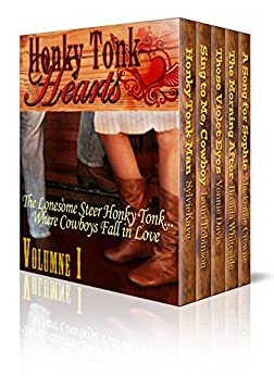 Honky Tonk Hearts Volume 1 Digital Boxed Edition: Honky Tonk Hearts Boxed Edition by [Kaye, Sylvie, Robinson, Lauri, Davis, Vonnie, Whiteside, Brenda, Crowne, Mackenzie]