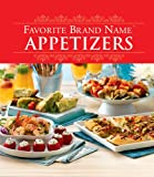 Favorite Brand Name Appetizers, Editors of Publications International, 141272600X