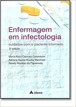 Enfermagem Em Infectologia. Cuidados Com O Paciente