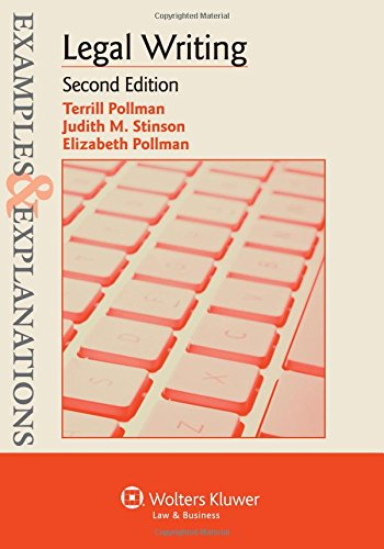 Examples & Explanations: Legal Writing, Second Edition (Examples and Explanations)