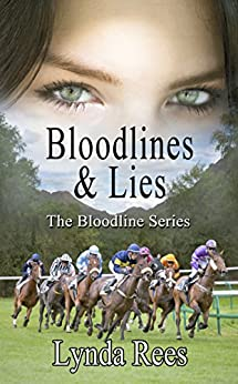 Bloodlines & Lies (The Bloodline Series Book 5) by [Rees, Lynda]