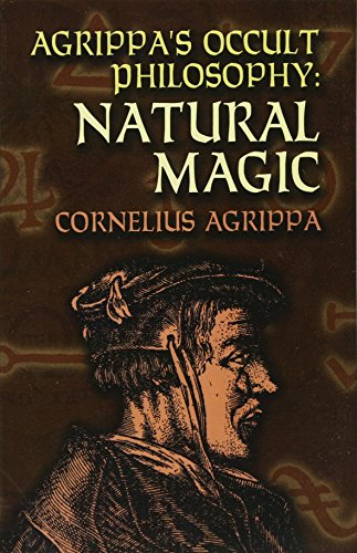 Agrippa's Occult Philosophy: Natural Magic (Dover Books on the Occult)