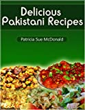 Delicious Pakistani Recipes You Can Cook At Home