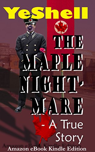 Search : The Maple Nightmare – A True Story