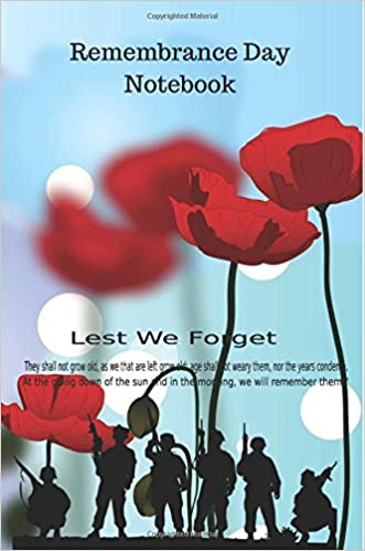 Remembrance Day Notebook: Poppy Quote Cover Lined Journal, Jotter