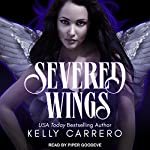 Severed Wings | Kelly Carrero