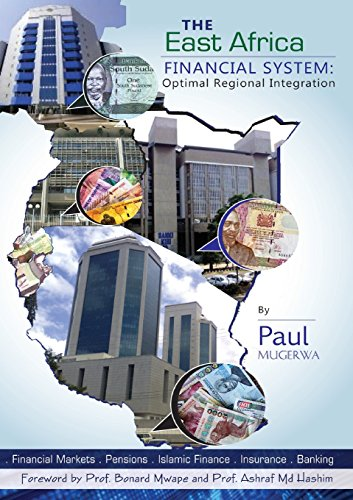 - The East Africa Financial System: Towards Optimal Regional Integration