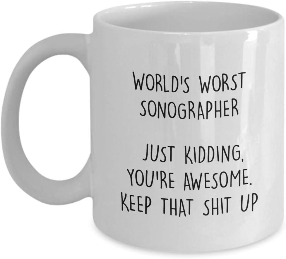 N\A Regalo para ecografista El Peor ecografista del Mundo es Broma, Eres Impresionante. Mantén Esa Mierda Divertida. Regalo increíble. Taza de café. Taza de té.