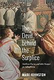 The Devil behind the Surplice: Matthias Flacius and John Hooper on Adiaphora
