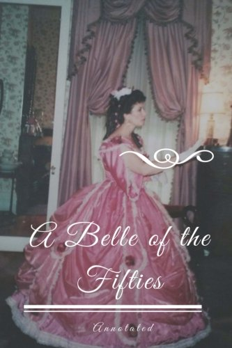 Download A Belle of the Fifties, Annotated pdf