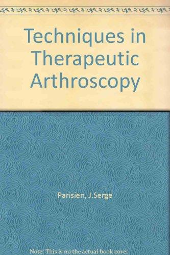 Techniques in Therapeutic Arthroscopy