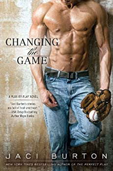 Changing the Game (A Play-by-Play Novel Book 2) by [Burton, Jaci]