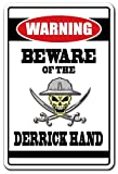 BEWARE OF THE DERRICK HAND Warning Sign drill pipe work man tools | Indoor/Outdoor | 20'' Tall