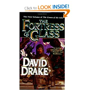 The Fortress of Glass (Crown of the Isles, Book 1) David Drake