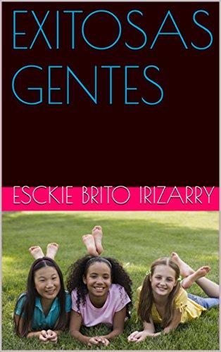 EXITOSAS  GENTES (Spanish Edition)