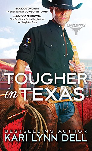 Tougher in Texas (Texas Rodeo Book 3)