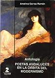 img - for Antolog a poetas andaluces en la  rbita del modernismo book / textbook / text book