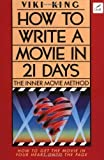 How to Write Movie in 21 Days: The Inner Movie Method by King, Viki (2001) Paperback