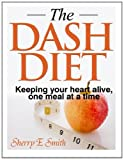 The Dash Diet, Sherry Smith, 1495307921