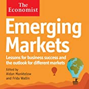 Emerging Markets: The Economist | Aidan Manktelow, Frida Wallin
