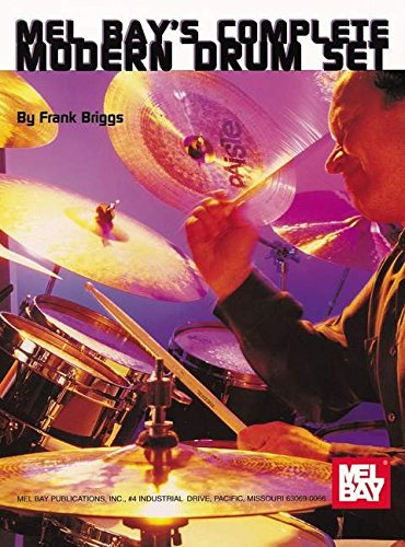 Mel Bay's Complete Modern Drum Set