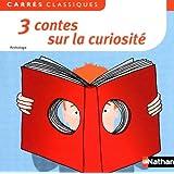 3 contes sur la curiosité