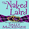 The Naked Laird Audiobook by Sally MacKenzie Narrated by Rosalind Ashford