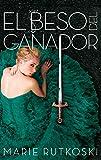 Trilogía del ganador 3. El beso del ganador (Spanish Edition) (Trilogia Del Ganador)